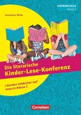 Klasse 2 - Die literarische Kinder-Lese-Konferenz