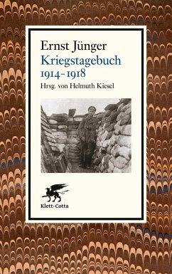 Kriegstagebuch. 1914-1918 - Jünger, Ernst
