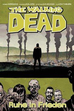 Ruhe in Frieden / The Walking Dead Bd.32 - Kirkman, Robert