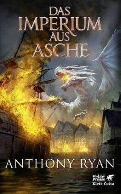Das Imperium aus Asche / Draconis Memoria Bd.3 - Ryan, Anthony