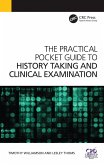 The Practical Pocket Guide to History Taking and Clinical Examination (eBook, ePUB)