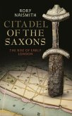 Citadel of the Saxons (eBook, ePUB)