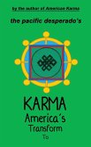 To Transform America's Karma