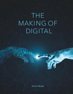 The Making of Digital - Bode, Ulrich