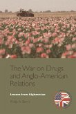 The War on Drugs and Anglo-American Relations: Lessons from Afghanistan