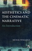 Aesthetics and the Cinematic Narrative: An Introduction