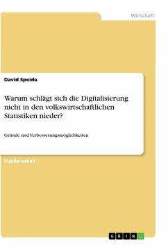 Warum schlägt sich die Digitalisierung nicht in den volkswirtschaftlichen Statistiken nieder?
