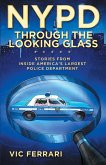 NYPD Through The Looking Glass