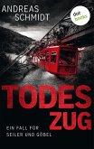 Todeszug / Seiler und Göbel Bd.1 (eBook, ePUB)
