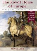 The Royal Horses of Europe (Allen breed series)