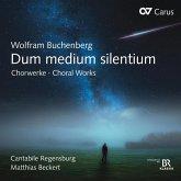 Dum Medium Silentium-Chorwerke
