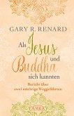 Als Jesus und Buddha sich kannten (eBook, ePUB)