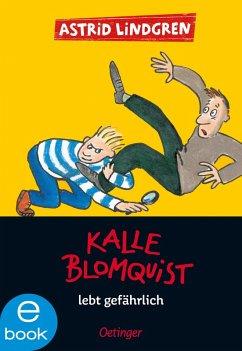Kalle Blomquist lebt gefährlich (eBook, ePUB) - Lindgren, Astrid