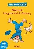 Michel bringt die Welt in Ordnung (eBook, ePUB)