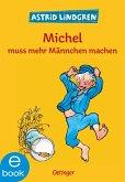 Michel muss mehr Männchen machen (eBook, ePUB)