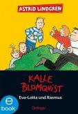 Kalle Blomquist, Eva-Lotta und Rasmus (eBook, ePUB)