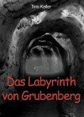 Das Labyrinth von Grubenberg (eBook, ePUB)