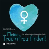 Meine Traumfrau finden! Ein heilmeditativer Weg zu Mrs. Right (MP3-Download)