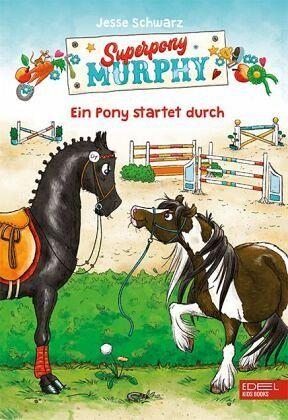 Buch-Reihe Superpony Murphy