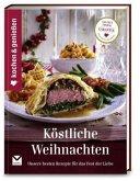 Kochen & Genießen Köstliche Weihnachten