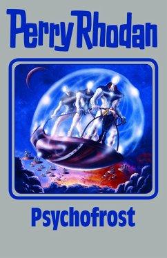 Psychofrost / Perry Rhodan - Silberband Bd.147 - Rhodan, Perry