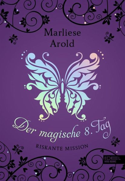 Buch-Reihe Der magische achte Tag