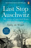 Last Stop Auschwitz (eBook, ePUB)