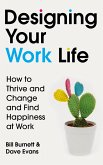 Designing Your Work Life (eBook, ePUB)