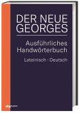 DER NEUE GEORGES Ausführliches Handwörterbuch Lateinisch - Deutsch