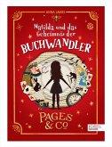 Matilda und das Geheimnis der Buchwandler / Pages & Co. Bd.1