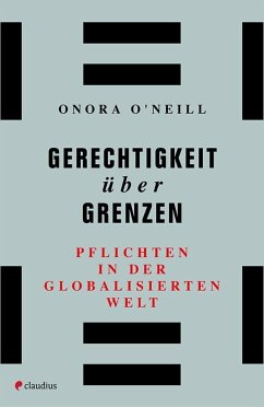 Gerechtigkeit über Grenzen - O'Neill, Onora