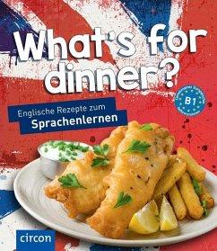 What's for dinner? - Russell, Nathalie; Sykes, Betty; Sykes, Joseph