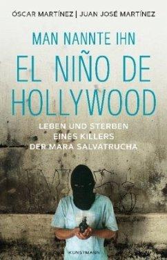 Man nannte ihn El Niño de Hollywood - Martinez, Oscar; Martinez, Juan José
