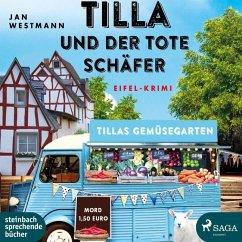 Tilla und der tote Schäfer / Eifel-Krimi Bd.1 (5 Audio-CDs) - Westmann, Jan