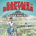 Captain Dorkyman, The Tick Busting Superhero (eBook, ePUB)
