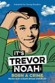 It's Trevor Noah: Born a Crime (eBook, ePUB)