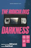 The Ridiculous Darkness (eBook, ePUB)