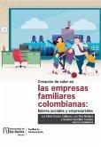 Creación de valor en las empresas familiares colombianas: líderes sociales y empresariales (eBook, PDF)