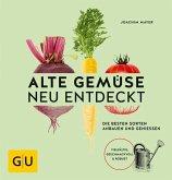 Alte Gemüse neu entdeckt (Mängelexemplar)