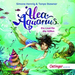 Ein Lied für die Gilfen / Alea Aquarius Erstleser Bd.2 (MP3-Download) - Stewner, Tanya; Henning, Simone