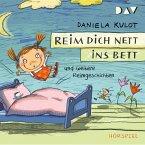 Reim dich nett ins Bett und weitere Reimgeschichten (MP3-Download)