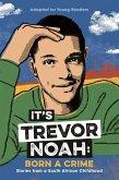 It's Trevor Noah: Born a Crime (eBook, ePUB)