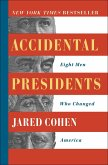 Accidental Presidents (eBook, ePUB)