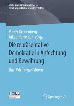 Die repräsentative Demokratie in Anfechtung und Bewährung