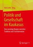 Politik und Gesellschaft im Kaukasus