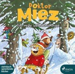 Das weiße Weihnachtswunder / Doktor Miez Bd.2 (1 Audio-CD) - Walko