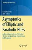 Asymptotics of Elliptic and Parabolic PDEs