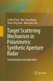 Target Scattering Mechanism in Polarimetric Synthetic Aperture Radar