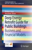 Deep Energy Retrofit Guide for Public Buildings (eBook, PDF)