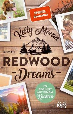 Redwood Dreams - Es beginnt mit einem Knistern / Redwood Bd.5 (eBook, ePUB) - Moran, Kelly